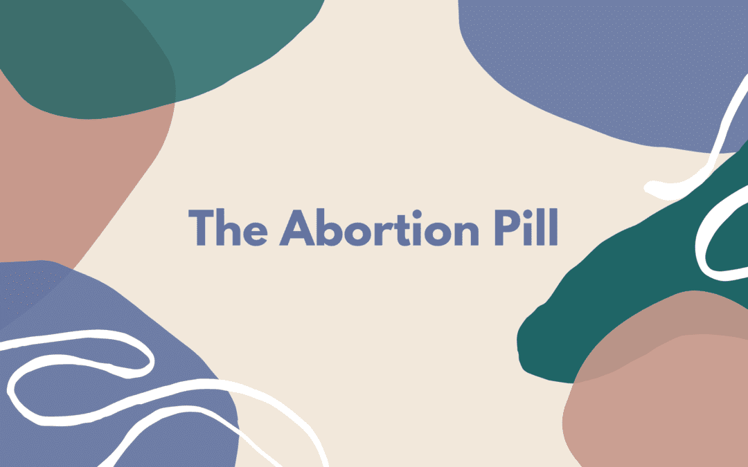 The Abortion Pill – What is a Medical Abortion?